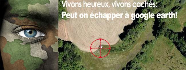 google-earth-camouflage-cabane.jpg