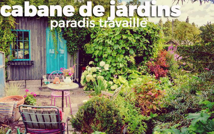 cabane de jardins