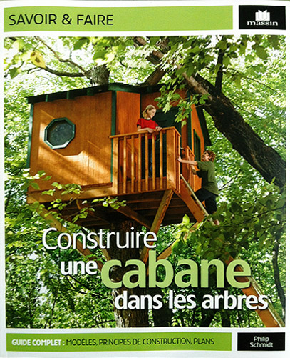 tuto construire une cabane dans les arbres guide m thodes. Black Bedroom Furniture Sets. Home Design Ideas
