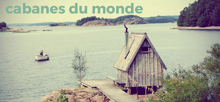 cabanes lac