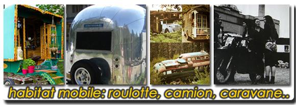 habitat mobile : roulotte, caravane, bus...