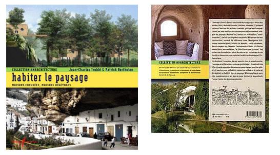 Livre habiter le paysage, 207, 2007 Auteurs : Jean-Charles Trebbi, Patrick Bertholon